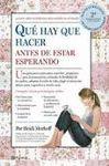 QUÉ HAY QUE HACER ANTES DE ESTAR ESPERANDO