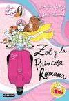 PACK ZOE 05 - ZOE Y LA PRINCESA ROMANA