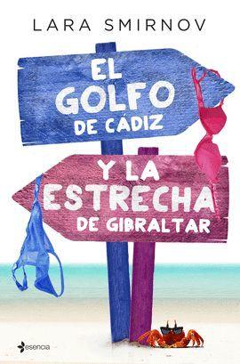 GOLFO DE CÁDIZ Y LA ESTRECHA DE GIBRALTAR, EL