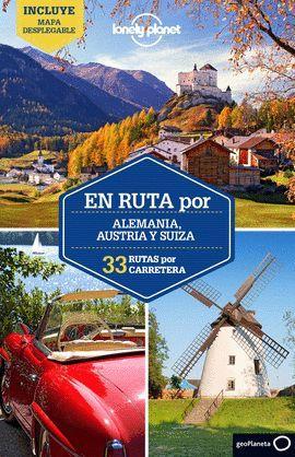 ALEMANIA, AUSTRIA Y SUIZA, EN RUTA POR - LONELY PLANET