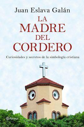 MADRE DEL CORDERO, LA