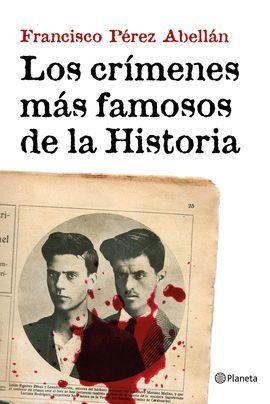 CRÍMENES MÁS FAMOSOS DE LA HISTORIA, LOS