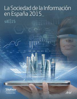 SOCIEDAD DE LA INFORMACIÓN EN ESPAÑA 2015, LA
