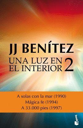 UNA LUZ EN EL INTERIOR. VOLUMEN 2