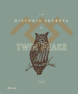 HISTORIA SECRETA DE TWIN PEAKS, LA