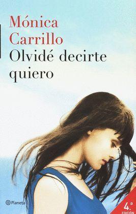 OLVIDÉ DECIRTE QUIERO PACK (LIBRO + DIARIO)