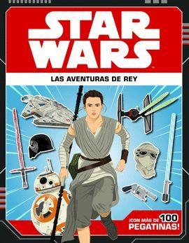 STAR WARS. LAS AVENTURAS DE REY