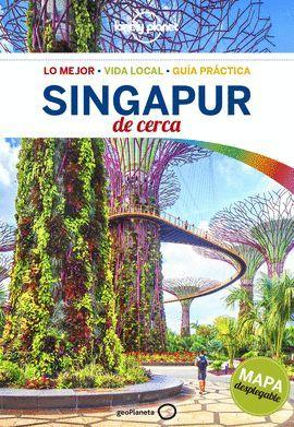 SINGAPUR DE CERCA, GUIA LONELY PLANET