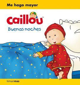 CAILLOU. BUENAS NOCHES