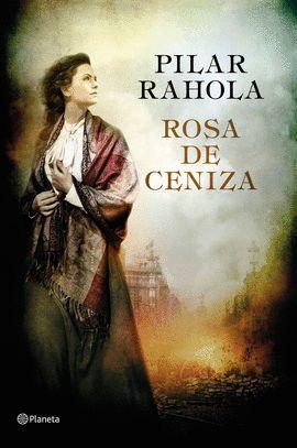 ROSA DE CENIZA (CASTELLANO)