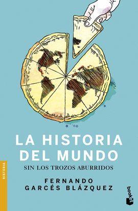 HISTORIA DEL MUNDO SIN LOS TROZOS ABURRIDOS, LA