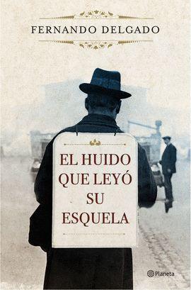 HUIDO QUE LEYÓ SU ESQUELA, EL