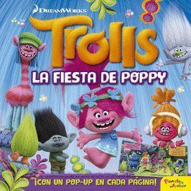 TROLLS. FIESTA DE POPPY, LA (POP-UP)