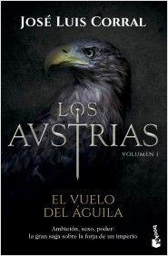 AUSTRIAS I, LOS - EL VUELO DEL ÁGUILA