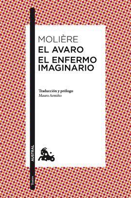 AVARO, EL/ EL ENFERMO IMAGINARIO