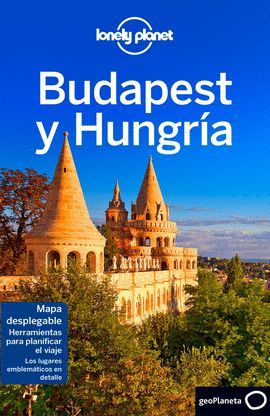 BUDAPEST Y HUNGRIA, GUIA LONELY PLANET