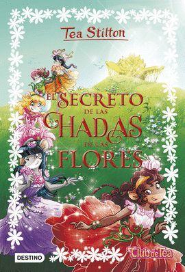 SECRETO DE LAS HADAS DE LAS FLORES, EL