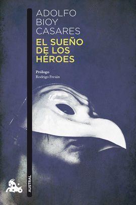 SUEÑO DE LOS HEROES, EL