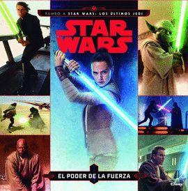 STAR WARS. EL PODER DE LA FUERZA. CUENTO