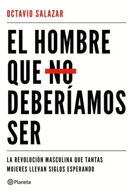 HOMBRE QUE NO DEBERÍAMOS SER, EL