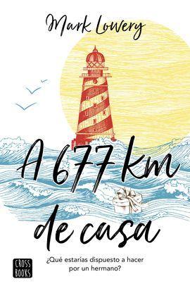 A 677 KILOMETROS DE CASA