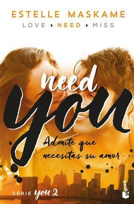 NEED YOU  ( CASTELLANO )