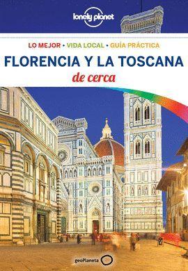 FLORENCIA Y LA TOSCANA DE CERCA, LONELY PLANET
