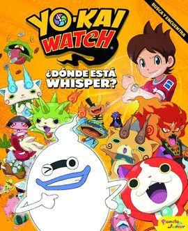 YO - KAI WATCH. ¿DONDE ESTA WHISPER?