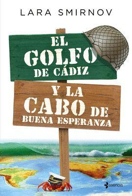 GOLFO DE CÁDIZ Y LA CABO DE BUENA ESPERANZA, EL