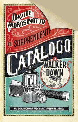 SORPRENDENTE CATÁLOGO DE WALKER & DAWN, EL