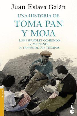 HISTORIA DE TOMA PAN Y MOJA, UNA