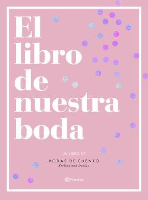 LIBRO DE NUESTRA BODA, EL