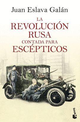 REVOLUCIÓN RUSA CONTADA PARA ESCÉPTICOS, LA