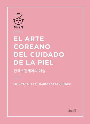 ARTE COREANO DEL CUIDADO DE LA PIEL, EL