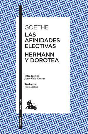 AFINIDADES ELECTIVAS, LAS  / HERMANN Y DOROTEA