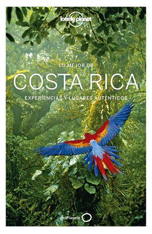 COSTA RICA, LO MEJOR DE - GUIA LONELY PLANET