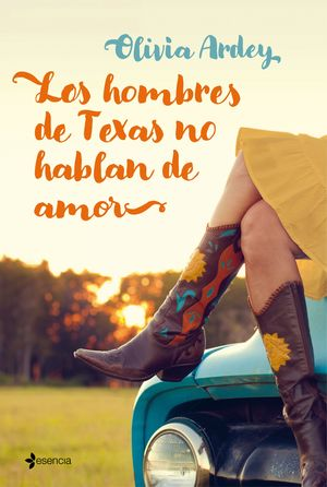 HOMBRES DE TEXAS NO HABLAN DE AMOR, LOS