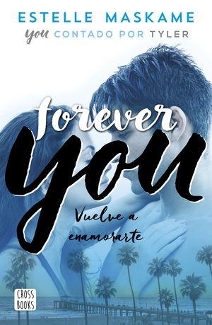 FOREVER YOU (CASTELLANO)