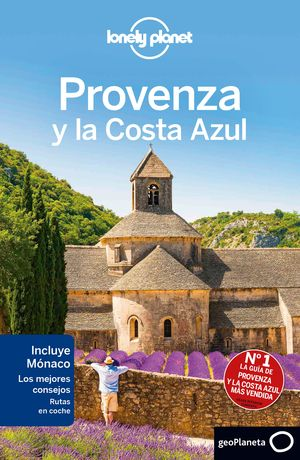 PROVENZA Y LA COSTA AZUL. LONELY PLANET