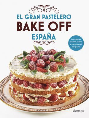 GRAN PASTELERO BAKE OFF ESPAÑA,  EL