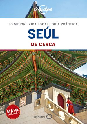 SEÚL DE CERCA, GUIA LONELY PLANET