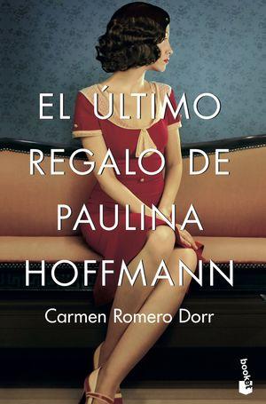 ÚLTIMO REGALO DE PAULINA HOFFMANN, EL