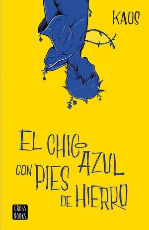 CHICO AZUL CON PIES DE HIERRO, EL