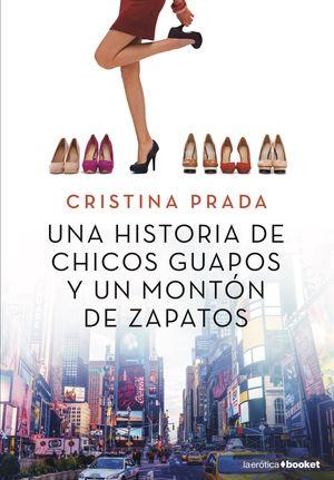 HISTORIA DE CHICOS GUAPOS Y UN MONTÓN DE ZAPATOS, UNA