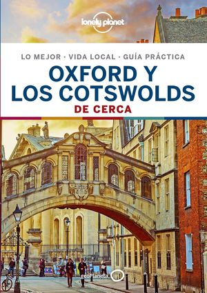 OXFORD Y LOS COTSWOLDS DE CERCA, GUIA LONELY PLANET