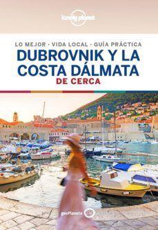 DUBROVNIK Y LA COSTA DALMATA DE CERCA, GUIA LONELY PLANET
