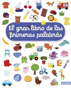 GRAN LIBRO DE LAS PRIMERAS PALABRAS, EL