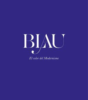 BLAU. EL COLOR DEL MODERNISME