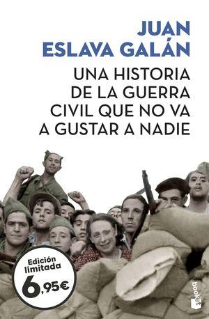 HISTORIA DE LA GUERRA CIVIL QUE NO VA A GUSTAR A NADIE, UNA