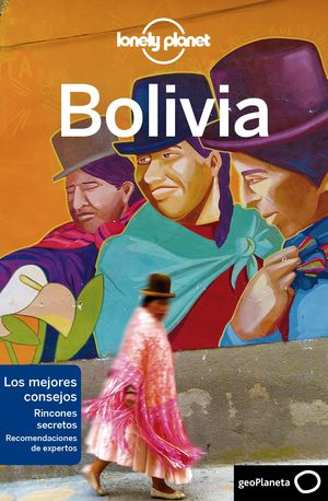 BOLIVIA, GUIA LONELY PLANET
